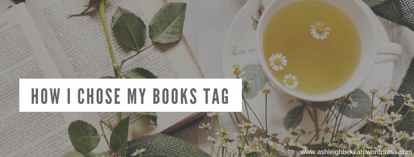 How I Choose My Books Tag