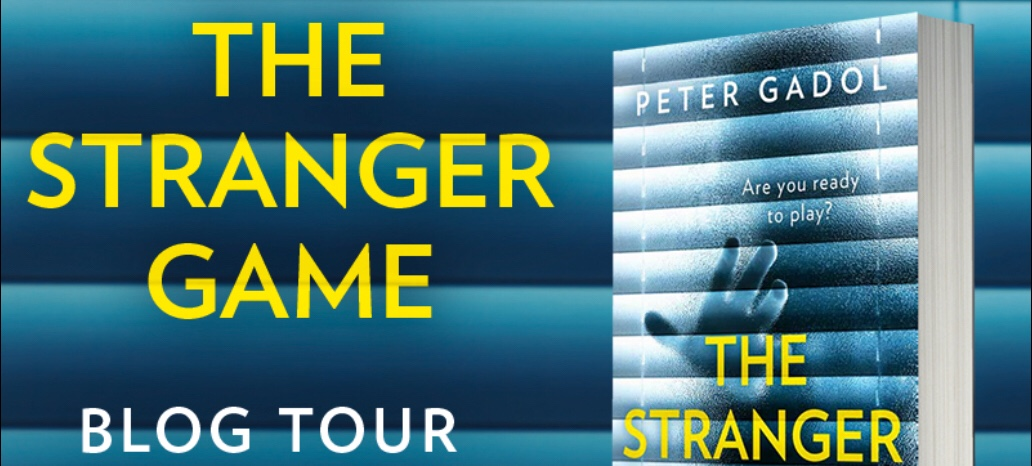 Blog Tour // The Stranger Game – Peter Gadol // #Gifted