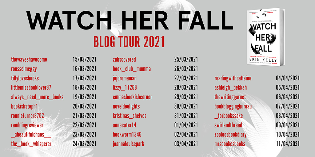 Blog Tour // Watch Her Fall – Erin Kelly // #AD-PR